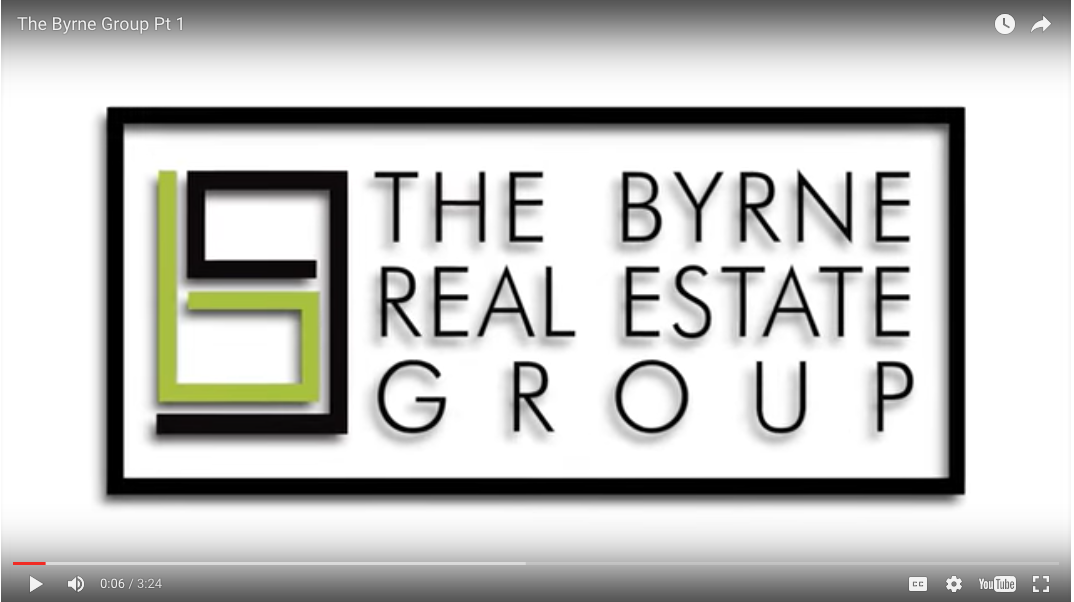 The Byrne Real Estate Group Part 1